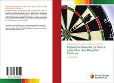 Reposicionamento da marca pelo olhar das Relações Públicas kitap kapağı