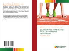 Обложка Jovens Atletas de Atletismo e suas Características Morfológicas