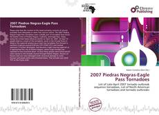 Bookcover of 2007 Piedras Negras-Eagle Pass Tornadoes