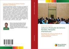 Capa do livro de Leitura e Produção do Gênero Paródia: Relações Intertextuais