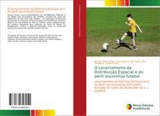 Capa do livro de O Levantamento da Distribuição Espacial e do perfil escolinhas futebol