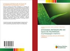 ATIVIDADE ANTIBIOFILME DO ÓLEO DE PALMAROSA (Cymbopogon martini)的封面