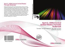 Couverture de April 2, 2006 Central United States Tornado Outbreak