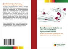 Bookcover of Beneficiamento de Leite em uma Propriedade de Agricultura Familiar