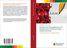 Borítókép a  Gestão por Competências no Processo de Transformação Organizacional - hoz