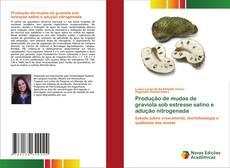 Buchcover von Produção de mudas de graviola sob estresse salino e adução nitrogenada