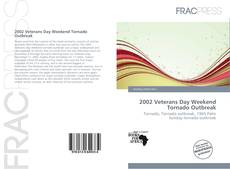 Bookcover of 2002 Veterans Day Weekend Tornado Outbreak
