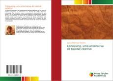 Bookcover of Cohousing, uma alternativa de habitat coletivo