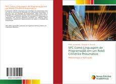 Bookcover of SFC Como Linguagem de Programação em um Robô Cilíndrico Pneumático