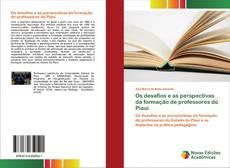 Couverture de Os desafios e as perspectivas da formação de professores do Piauí