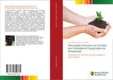 Copertina di Educação Inclusiva no Campo em Presidente Figueiredo no Amazonas