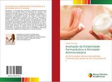 Bookcover of Avaliação da Estabilidade Farmacêutica e Atividade Antimicrobiana