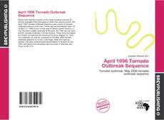 Bookcover of April 1996 Tornado Outbreak Sequence