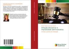Infração disciplinar e improbidade administrativa kitap kapağı