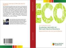 Bookcover of Ecodesign Aplicado ao Mercado Náutico Brasileiro