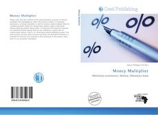 Bookcover of Money Multiplier