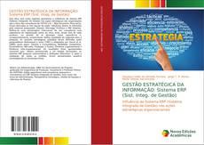 Couverture de GESTÃO ESTRATÉGICA DA INFORMAÇÃO: Sistema ERP (Sist. Integ. de Gestão)