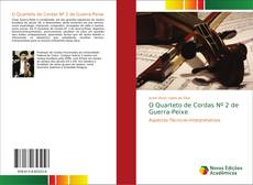 O Quarteto de Cordas Nº 2 de Guerra-Peixe kitap kapağı