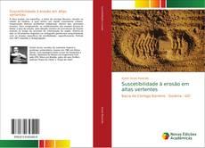 Bookcover of Suscetibilidade à erosão em altas vertentes