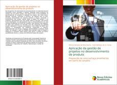 Aplicação da gestão de projetos no desenvolvimento de produto kitap kapağı