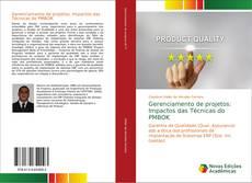 Borítókép a  Gerenciamento de projetos: Impactos das Técnicas do PMBOK - hoz