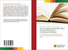 Copertina di As concepções docentes sobre contextualização e interdisciplinaridade