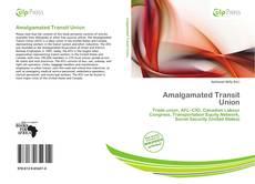 Bookcover of Amalgamated Transit Union