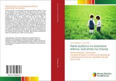 Capa do livro de Parto eutócico vs cesariana eletiva: outcomes na criança