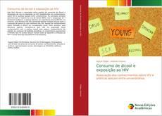 Capa do livro de Consumo de álcool e exposição ao HIV