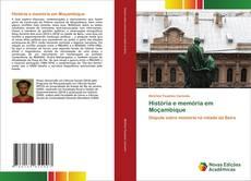 Couverture de História e memória em Moçambique