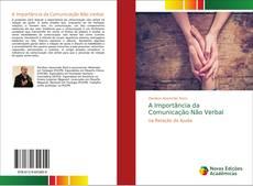 Bookcover of A Importância da Comunicação Não Verbal