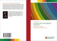 Bookcover of O ensino do canto popular brasileiro
