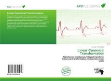 Bookcover of Linear Canonical Transformation
