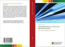 Bookcover of Esclarecimento e crítica em Michel Foucault