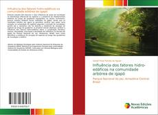 Capa do livro de Influência dos fatores hidro-edáficos na comunidade arbórea de igapó