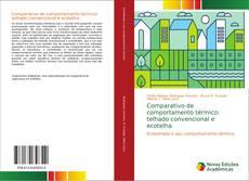Couverture de Comparativo de comportamento térmico: telhado convencional e ecotelha