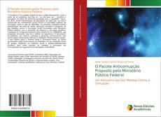 Capa do livro de O Pacote Anticorrupção Proposto pelo Ministério Público Federal