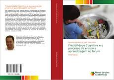 Capa do livro de Flexibilidade Cognitiva e o processo de ensino e aprendizagem no fórum