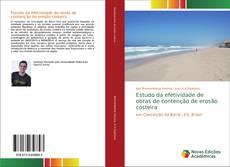 Bookcover of Estudo da efetividade de obras de contenção de erosão costeira