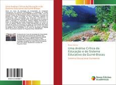 Uma Análise Crítica da Educação e do Sistema Educativo da Guiné-Bissau的封面