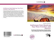 Bookcover of Gulfstream Park Handicap Top Three Finishers and Starters