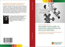 Portada del libro de INCLUSÃO X EXCLUSÃO: Os Caminhos e Descaminhos do Aluno com Deficiênci