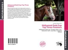Bookcover of Hollywood Gold Cup Top Three Finishers