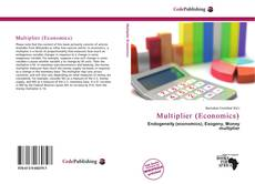 Bookcover of Multiplier (Economics)