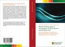 Capa do livro de Novos olhares para a reciclagem de RCD para a construção civil