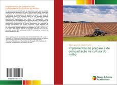Couverture de Implementos de preparo e de compactação na cultura do milho