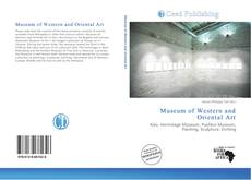 Bookcover of Museum of Western and Oriental Art