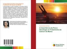 Capa do livro de A Importância da Psico-Oncologia no Tratamento de Câncer de Mama