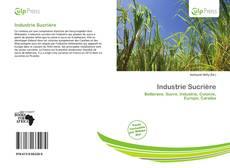 Couverture de Industrie Sucrière