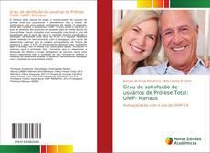 Copertina di Grau de satisfação de usuários de Prótese Total: UNIP- Manaus